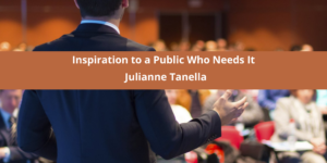 Inspiration to a Public Who Needs It